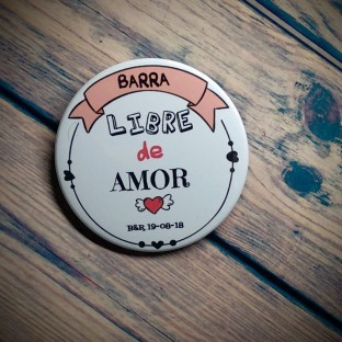 Chapas para bodas Barra libre de amor