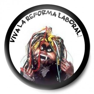 "Bruja Avería ""Viva la Reforma Laboral"""