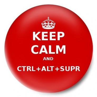 Keep Calm and CTRL+ALT+SUPR
