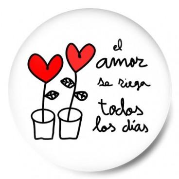 El amor se riega todos los dias