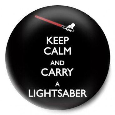 keep calm and lightsaber